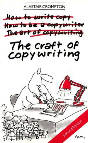 Alastair Crompton 'The Craft of Copywriting'