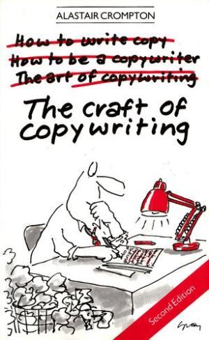 Alastair Crompton 'The Craft of Copywriting'